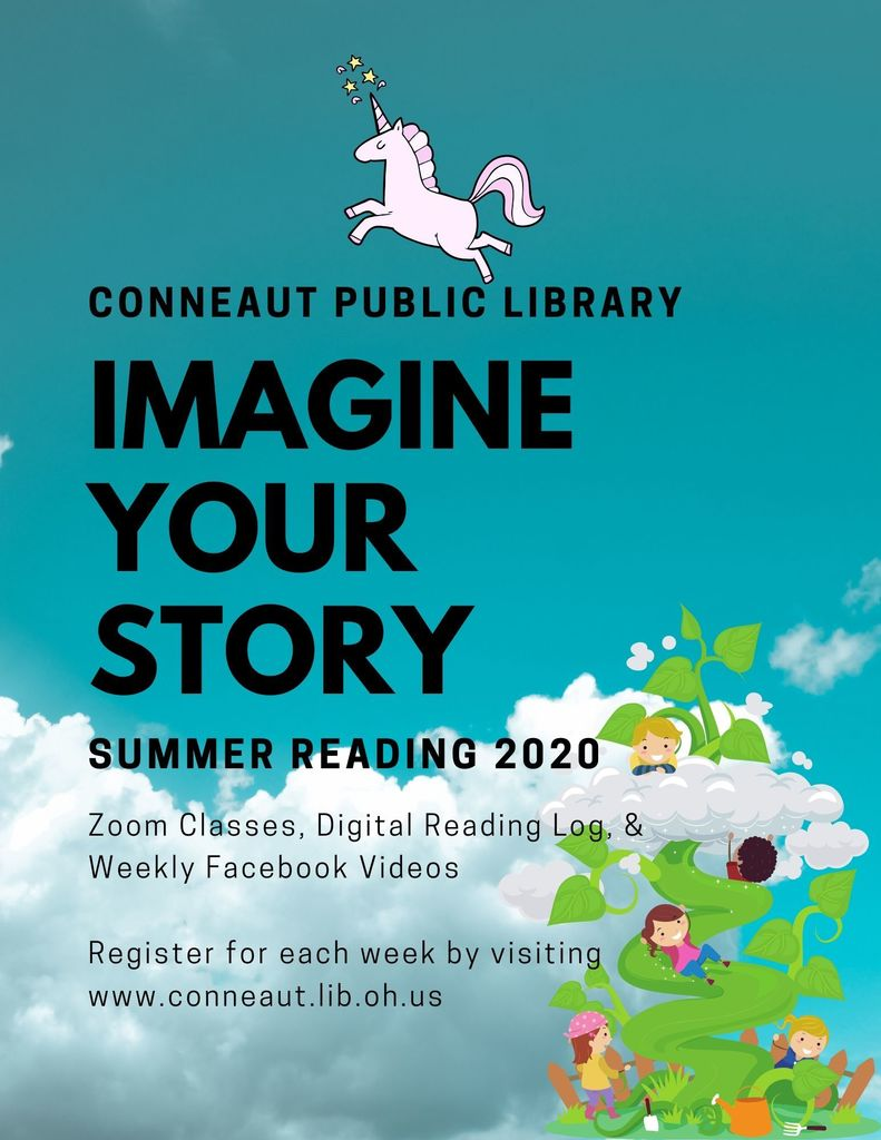Conneaut Public Library: Imagine Your Story Summer Reading 2020. Register for each week by visiting www.conneaut.lib.oh.us